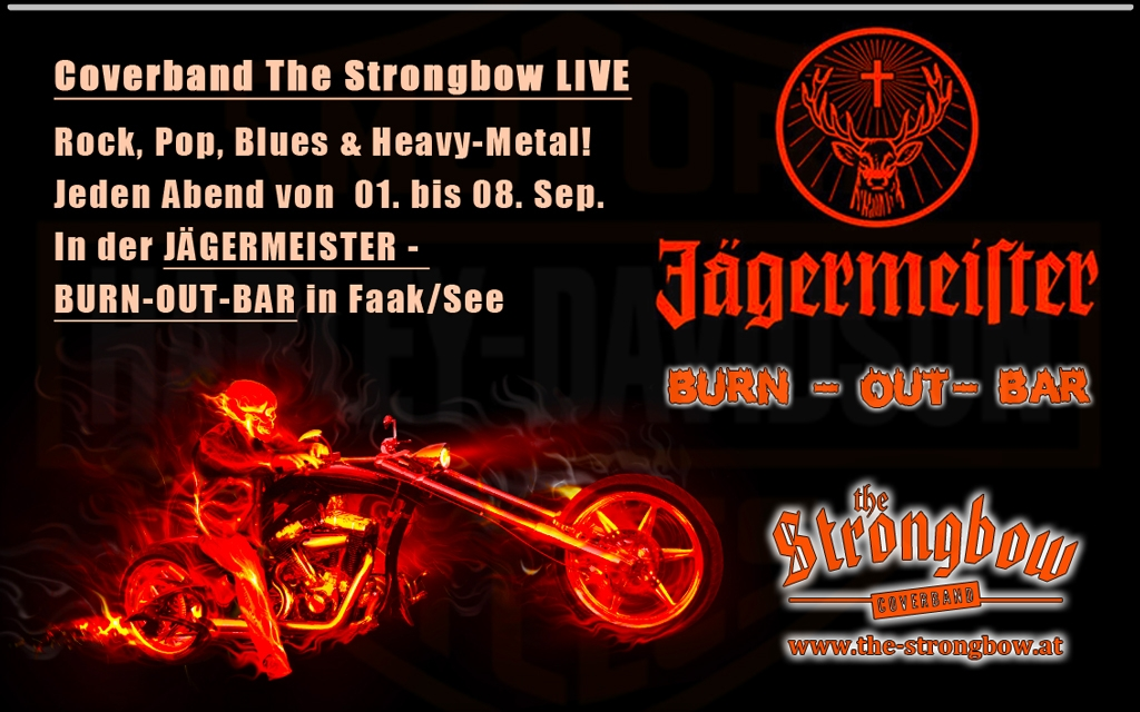 The Coverband Strongbow - Live Harleytreffen Faak am See - Jägermeister-Burn-Out-Bar